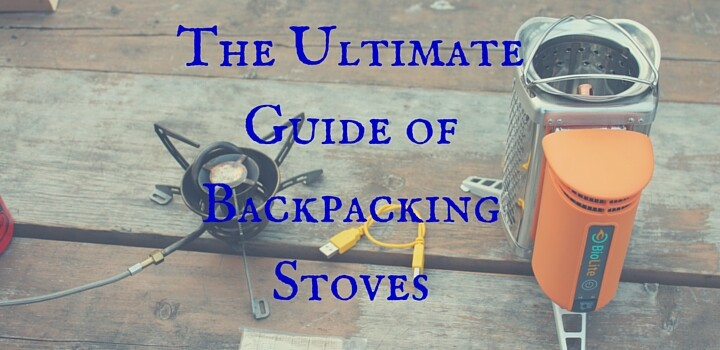 ultimate backpacking stove guide